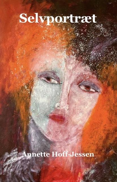 Annette Hoff-Jessen. Selvportræt, mit liv i tekst og billeder. Atelier-Kaiserborgen